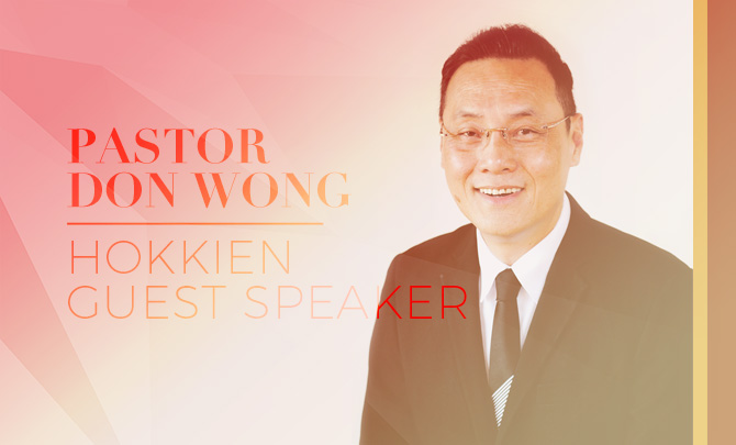Hokkien Guest Speaker: Pastor Don Wong