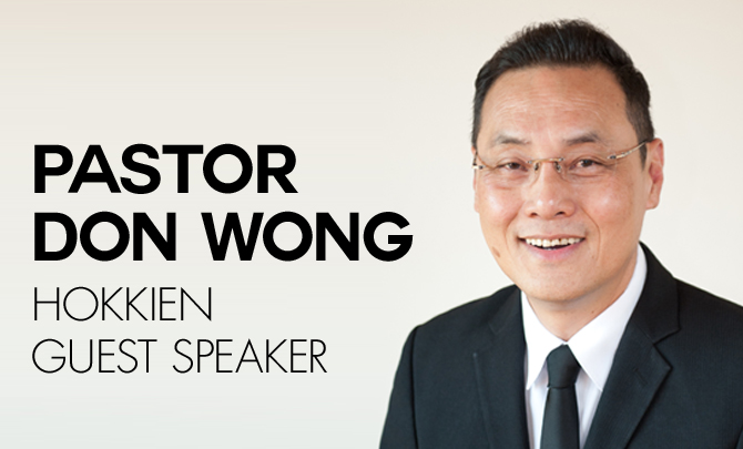 Guest Speaker Pastor Don Wong