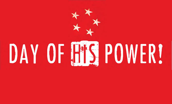 Day Of His Power!