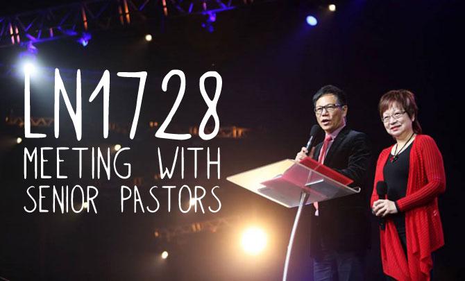LN1728 Meeting with Senior Pastors