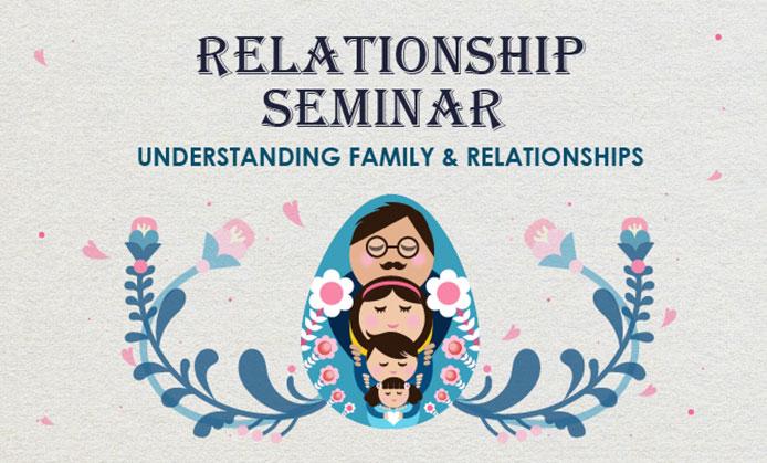 Relationship Seminar: Understanding Family & Relationships