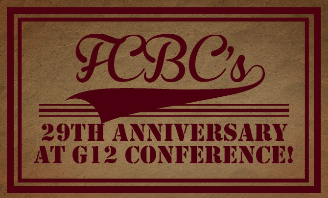 FCBC's 29th Anniversary at G12 Conference