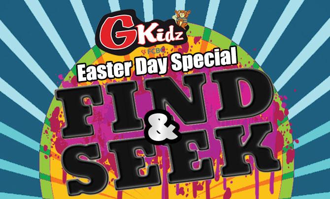 GKidz Easter Special: Find & Seek